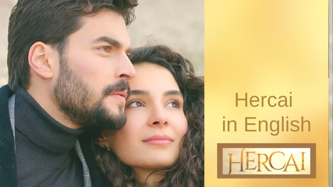 Hercai: Watch it all in English!
