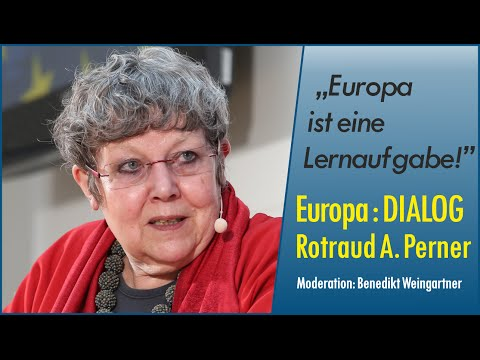 Europa : DIALOG mit Rotraud A. Perner
