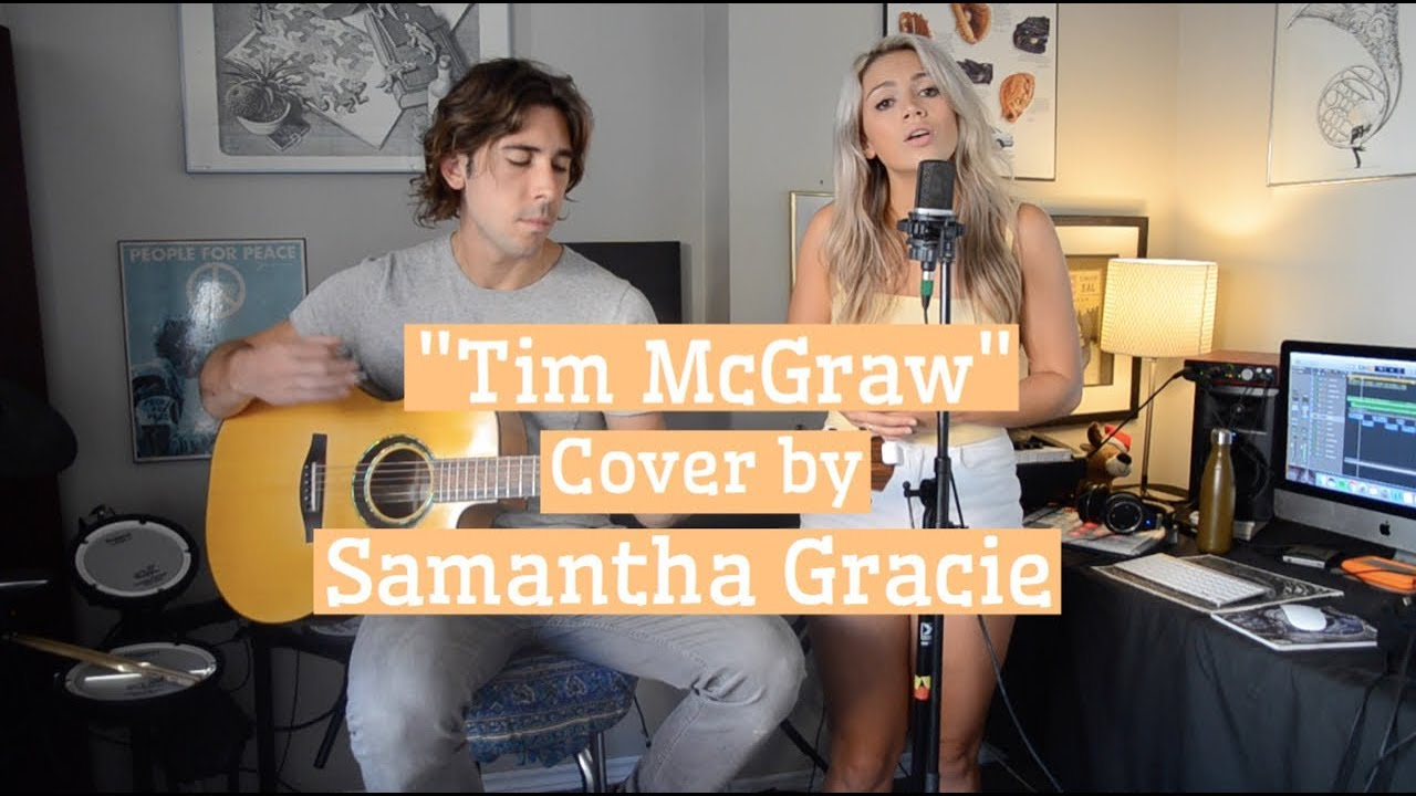 Tim Mcgraw Taylor Swift Cover By Samantha Gracie Youtube