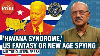 Reality or spy fiction, 'Havana syndrome' hitting US diplomats, CIA officers & families worldwide