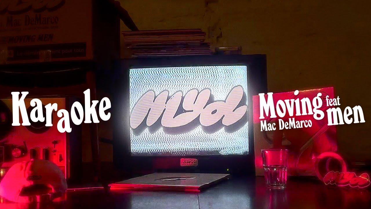 Myd - Moving Men (Karaoke)