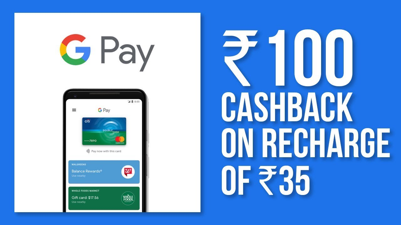 How To Get Cashback In Google Pay Tez A new Payments app Why