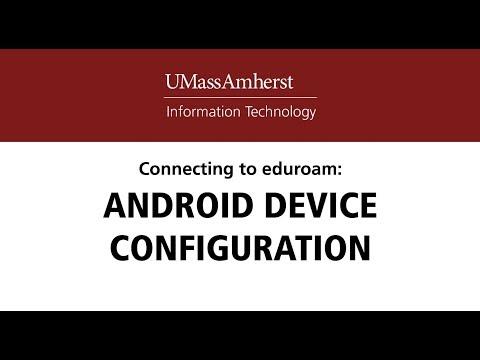 Android Eduroam Setup Guide - UMass Amherst