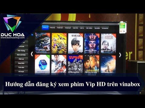 Hướng dẫn nhập tài khoản Xem phim Vip HD trên dòng Vinabox