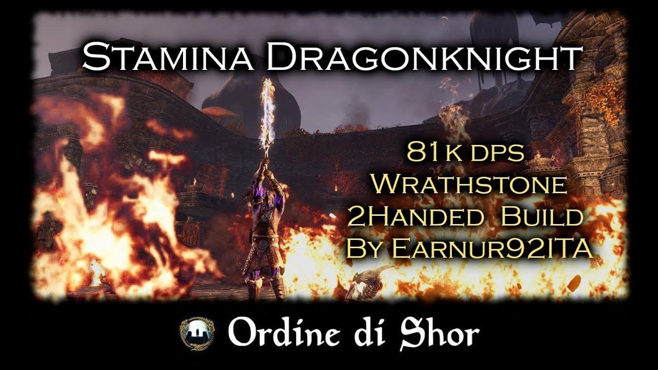 Wrathstone | Dragonknight Stamina Two Handed Build | 81k DPS
