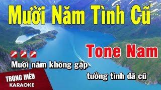 Karaoke Mười Năm Tình Cũ Tone Nam Nhạc Sống   Trọng Hiếu