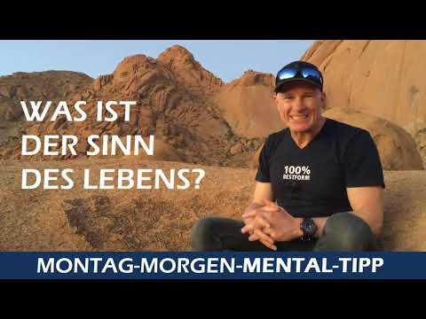 """Mental Tipp """"Der Sinn des Lebens"""""""