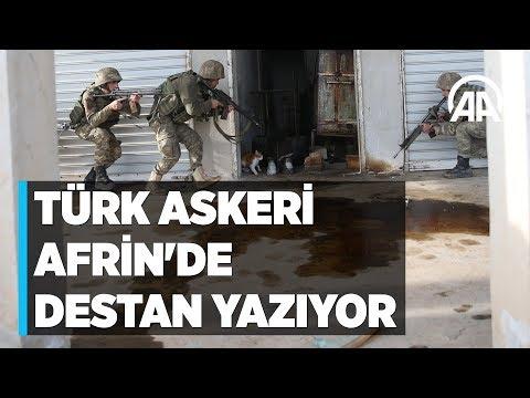 Türk askeri Afrin'de destan yazıyor