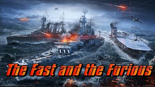 World of Warships - Fast and Furious