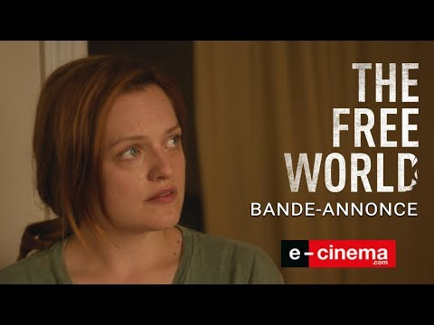 THE FREE WORLD - bande-annonce (VOST)