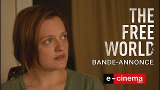 Bande annonce The Free World