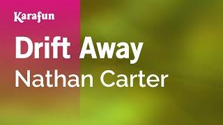 Karaoke Drift Away - Nathan Carter *