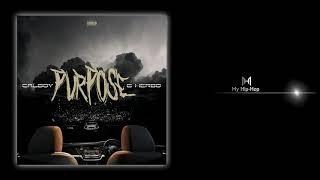 Calboy & G Herbo - Purpose