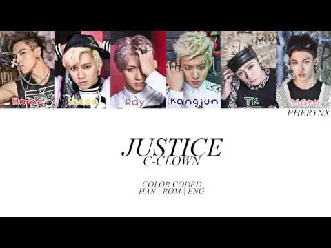 C-CLOWN  - Justice Lyrics [ Color Coded | Han, Rom, Eng ]