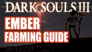Dark Soul 3 - Ember Farming Guide (GIT GUD edition)