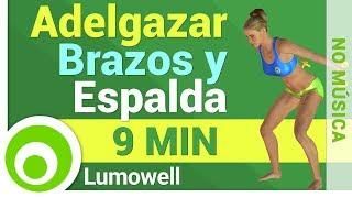 Adelgazar Brazos y Espalda - Eliminar Grasa de Brazos y Espalda