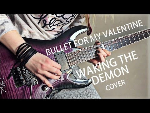 Bullet for My Valentine  Waking the Demon guitar instrumental