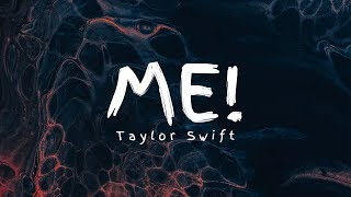 Taylor Swift - ME! (Lyrics) Ft. Brendon Urie Video