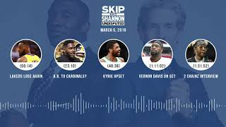 UNDISPUTED Audio Podcast (03.05.19) with Skip Bayless, Shannon Sharpe & Jenny Taft | UNDISPUTED