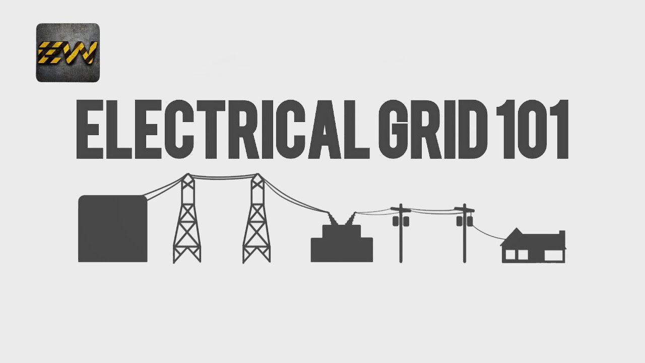 Electrical Grid 101 : All you need to know ! (With Quiz)