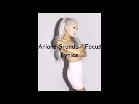 ariana-grande---focus---lyrics