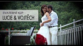 Svatební klip | Lucie a Vojtěch | Formát 720 p