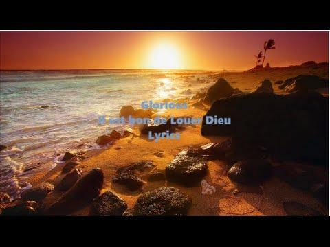 Glorious - Il est bon de louer Dieu (Lyrics)