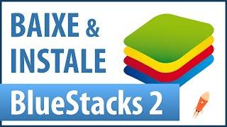 Como Baixar e Instalar Bluestacks 2 para PC   Windows 7/8/8.1/10