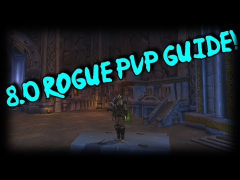 8.0 Subtlety Rogue Pre-Patch PvP Guide - Talents/Opener/Honor Talents/Class Changes