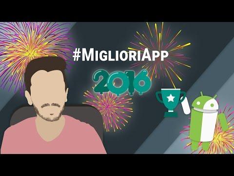 Le 10 Migliori App Android del 2016 ITA | TuttoAndroid