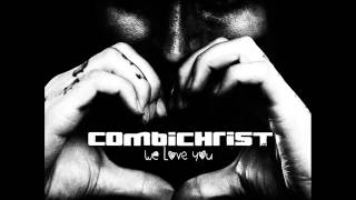 COMBICHRIST - We Rule the World, Motherfuckers