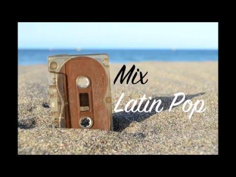 Mix Latin Pop 2016 [Conexión]