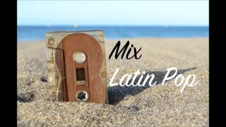 Mix Latin Pop 2016 [Conexión]