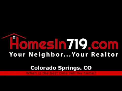 When is the right time to sell your home in Colorado Springs?