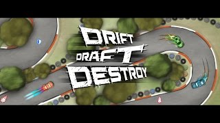 Drift Draft Destroy Mobile Game Trailer