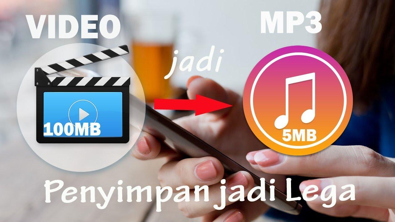 Cara Merubah Video Menjadi Musik Mp3 Penyimpanan Jadi Lega Deh Youtube