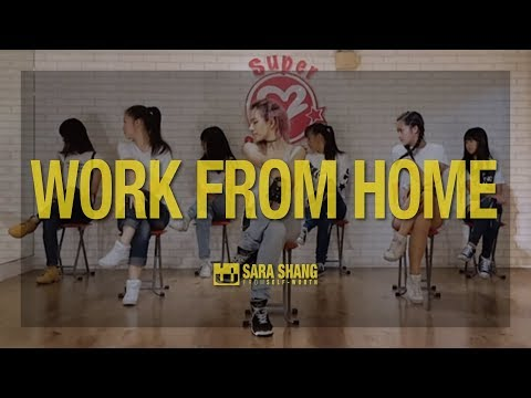 Fifth Harmony - Work from Home (ft. Ty Dolla $ign) / Choreography by Sara Shang (SELF-WORTH)