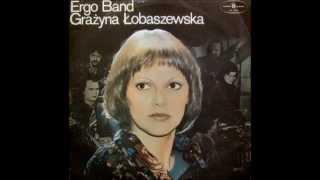 Ergo Band Grażyna Łobaszewska - Szedł sobie Johnny dróżką