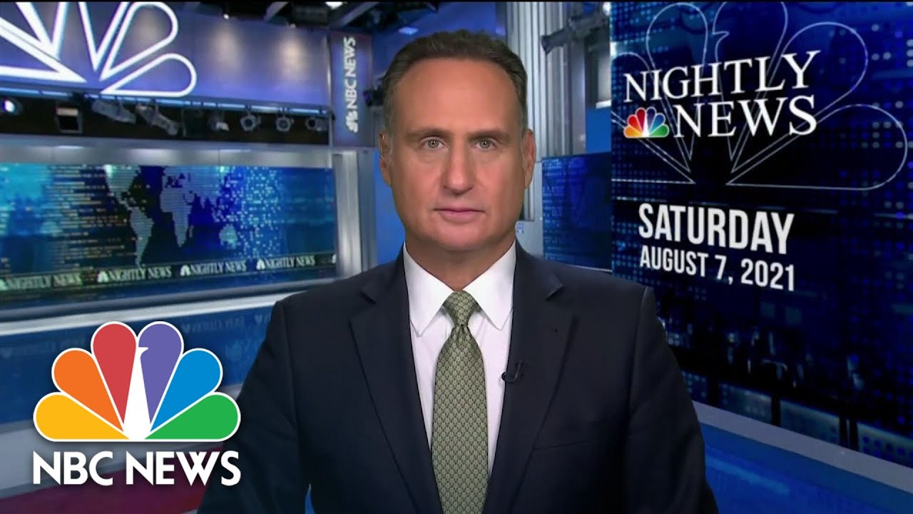 Download NBC Nightly News Broadcast (Full) - August 7th, 2021