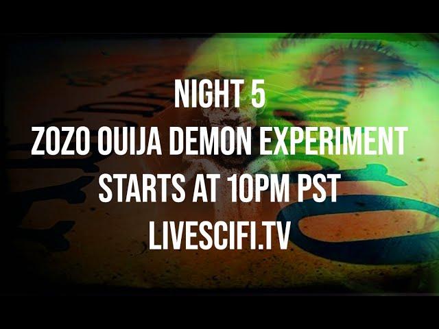 NIGHT 5 : OUIJA BOARD GONE WRONG (ZoZo DEMON CAUGHT ON TAPE)