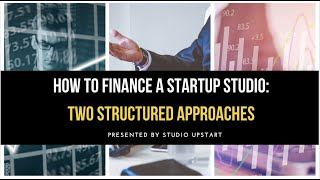 How To Finance A Startup Studio