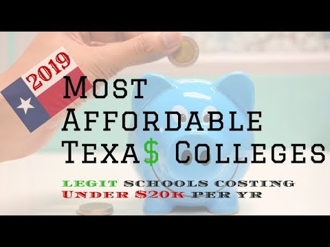 Most Affordable 4 Year Colleges In Texas Under 20k Per Year For 2019