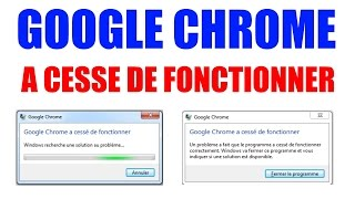 google chrome a cessé de fonctionner : la solution simple !