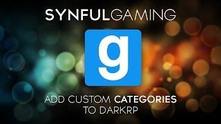 How to add DarkRP Categories!