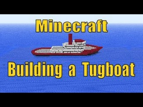 Minecraft Tutorial, How to build a Tugboat