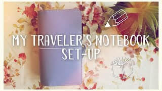 MY CURRENT SET-UP: TRAVELER'S NOTEBOOK // AUGUST 2017