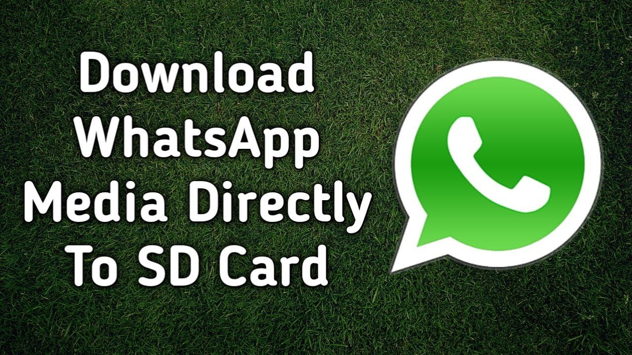 How To Change Whatsapp Default Download Location To Sd Card