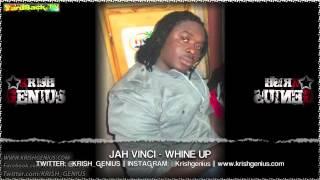 Jah Vinci - Whine Up [Bruk Wild Riddim] July 2013