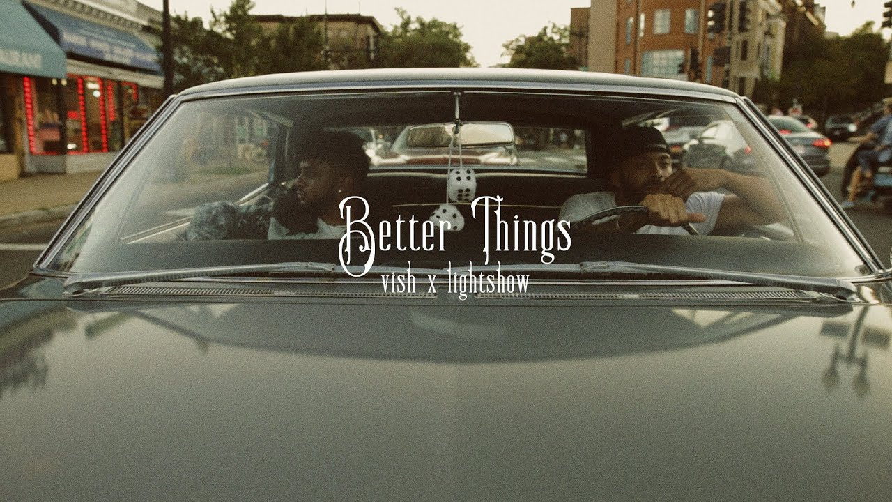 Download VISH - Better Things (Official Music Video) ft. Lightshow