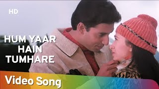 Download Hum Yaar Hain Tumhare (Male) | Haan Maine Bhi Pyaar Kiya | Abhishek Bachchan | Karishma Kapoor MP3 song and Music Video